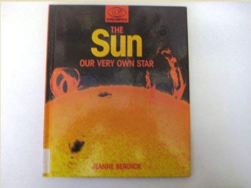 9781855110786: The Sun: Our Very Own Star (Spacewatch)