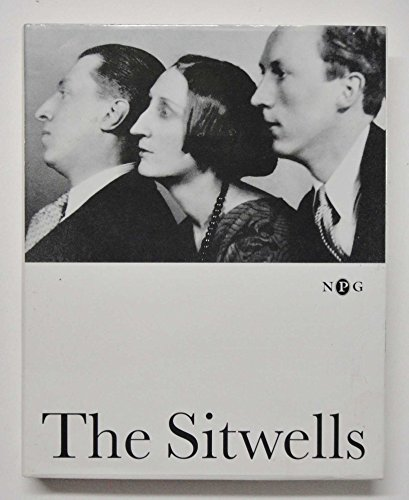 The Sitwells: And the Arts of the 1920's and 1930's