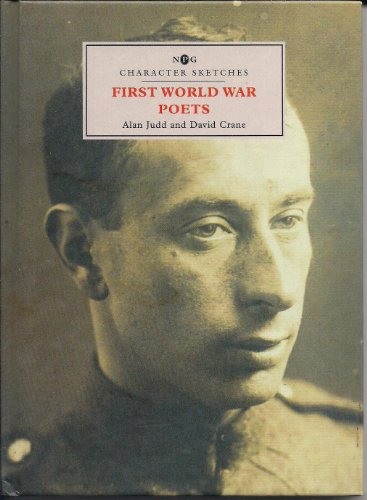 9781855142039: First World War Poets (Npg Character Sketches)