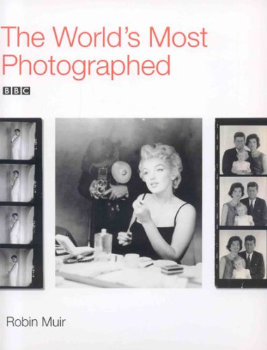 The World's Most Photographed: Queen Victoria, Mahatma Gandhi, Adolf Hitler, Greta Garbo, John...