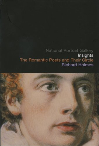 NPG Insights: Romantic Poets & Their CircleThe Romantic Poets and their Circle (National Portrait Gallery Insights) (1855143550) by Richard Holmes