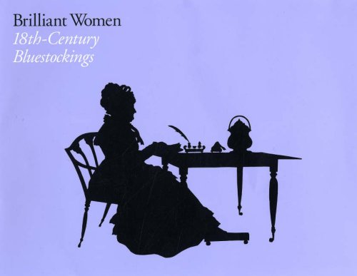 9781855143890: Brilliant Women: 18th-century Bluestockings