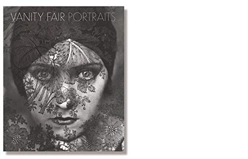 Vanity Fair Portraits: Photographs 1913-2008: Carter, Graydon & Sandy Nairne
