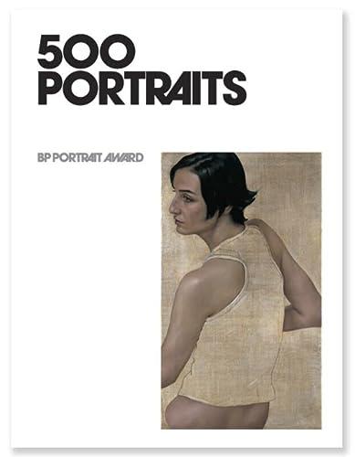 9781855144484: 500 Portraits: BP Portrait Award