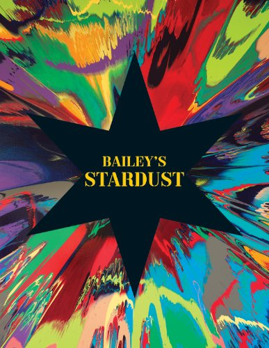 Bailey s Stardust. (With an essay by Tim Marlow)