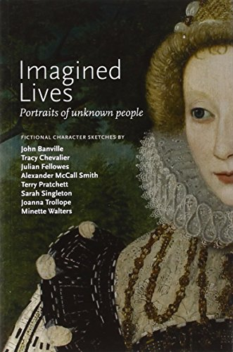 Imagined Lives: Portraits of Unknown People (1855144557) by John Banville; Tracy Chevalier; Julian Fellowes; Alexander McCall Smith; Terry Pratchett; Sarah Singleton; Joanna Trollope; Minette Walters
