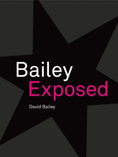 9781855144668: David Bailey: Bailey Exposed