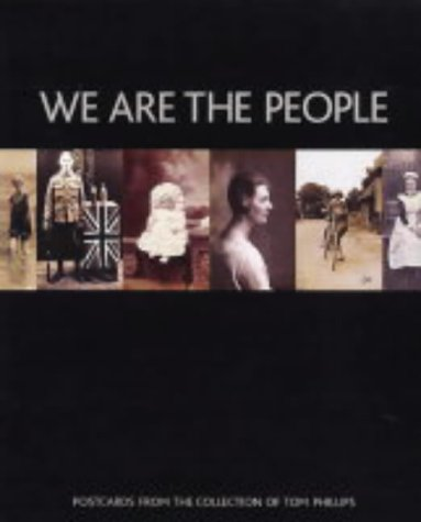 We Are the People. Postcards from the: Fenton, J. (preface)