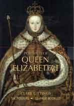 Portraits of Queen Elizabeth I: An Educational Resource Pack: Clare Gittings