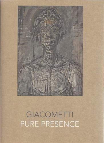 Giacometti: Pure Presence: Moorhouse, Paul