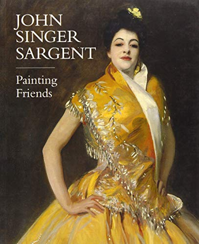 9781855145504: John Singer Sargent: Painting Friends