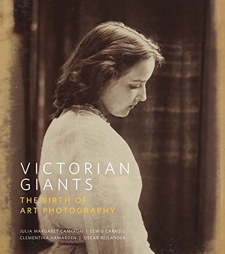 9781855147065: Victorian Giants: The Birth of Art Photography (National Portrait Gallery)