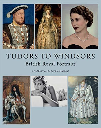 9781855147560: Tudors to Windsors: British Royal Portraits