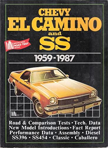 9781855200180: Chevy El Camino and Ss, 1959-1987 (Brooklands Road Tests)