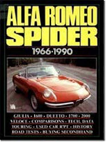 9781855200272: Alfa Romeo Spider, 1966-90 (Brooklands Books Road Tests Series)
