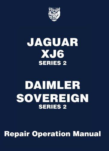 Jaguar XJ6, 3.4/4.2 Series 2 Workshop Manual: Brooklands Books Ltd