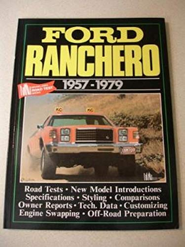 Ford Ranchero: 1957-1979 (Brooklands Books Road Tests Series): Clarke, R. M.