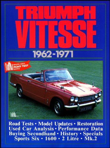 9781855200500: Triumph Vitesse 1962-71 (Brooklands Road Test Books)