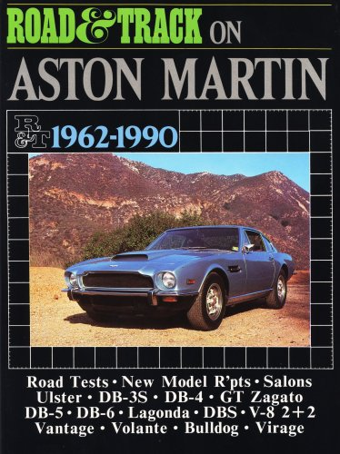 9781855200555: Road and Track on Aston Martin 1962-1990 (Road & Tack Road Tests Series): A collection of road tests, model reports and driving impressions. Models Bulldog (Brooklands Books Road Tests Series)