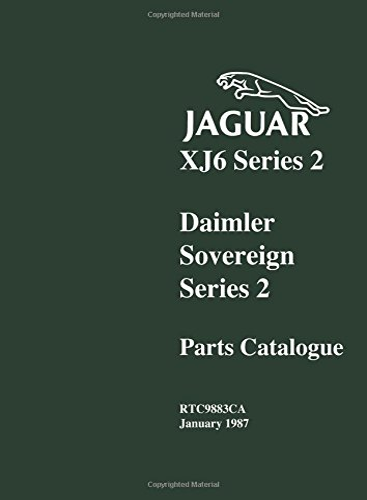 9781855200579: Jaguar XJ6 Series 2 & Daimler Soverign Series 2 Parts Catalog (Official Parts Catalogue)