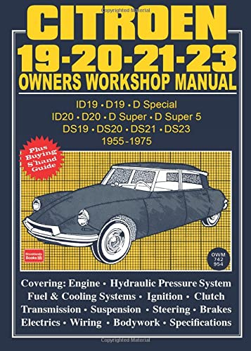 9781855200708: Citroen 19 - 20 - 21 - 23 Owner's Workshop Manual 1955-1975 (Brooklands Road Test Books)