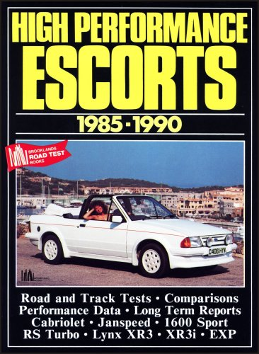 High Performance Escorts 1985-90 (Brooklands Books Road Tests Series) (1855200856) by R.M. Clarke