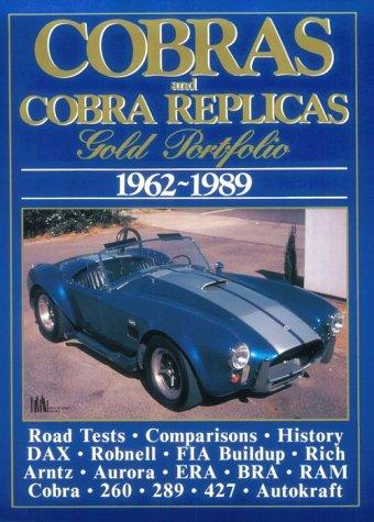 Cobras and Cobra Replicas: Gold Portfolio, 1962-1989: Clarke, R.M.