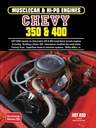 9781855200968: Chevy 350 and 400 (Musclecar and Hi-Po Engine Series)