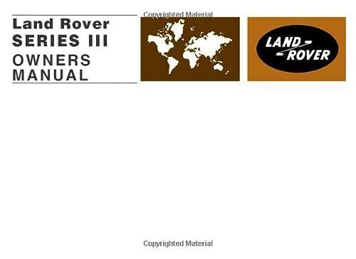 9781855201293: Land Rover Series 3 Owner's Handbook 1971-1978 (Official Handbooks)