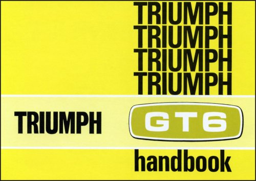 9781855201422: Triumph GT6 Mk 2 & GT+ Owners Handbook Part No. 545057