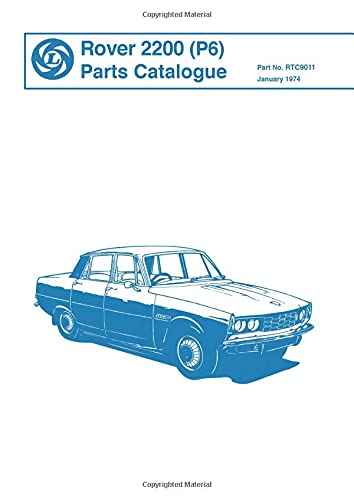 Rover Parts Catalogue: Rover 2200 (P6) (Paperback)