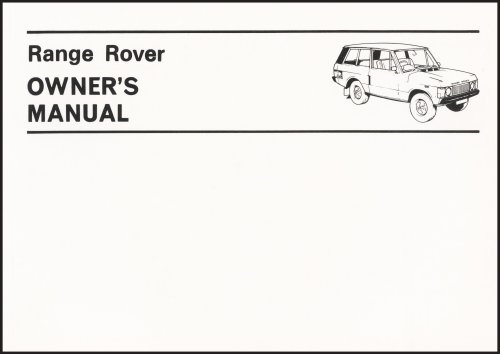 Range Rover (2 Door) Official Owner's Manual Handbook 1970-1980 (No. 606917) (9781855201736) by Brooklands Books Ltd