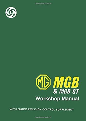9781855201743: MG MGB & MGB GT Workshop Manual (Official Workshop Manuals)