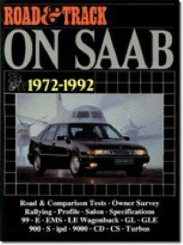 Road and Track on Saab / 1972 - 1992: Brooklands Books Ltd