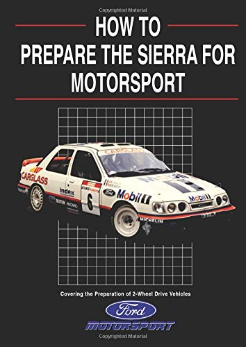 9781855201989: How to Prepare the Sierra for Motorsport - 2 Wheel Drive