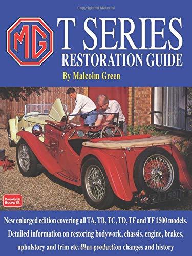 9781855202115: MG T Series Restoration Guide (Brooklands Books)