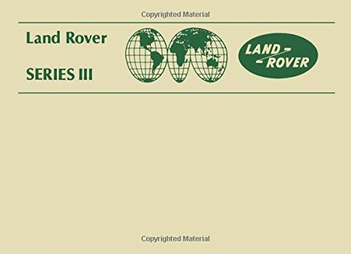 Land Rover Series III Owner's Manual (1979-85: Brooklands Books Ltd