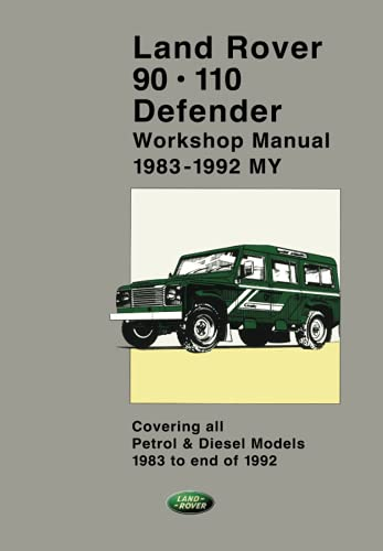 9781855202504: Land Rover 90 And 110 Defender Workshop Manual 1983 To End Of 1992