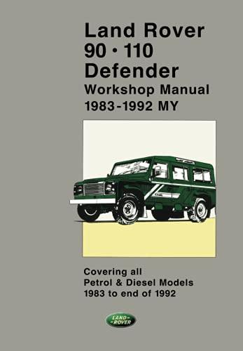 9781855202504: Land Rover 90 - 110 - Defender Workshop Manual 1983-1992 (2 volumes) (Official Workshop Manuals)