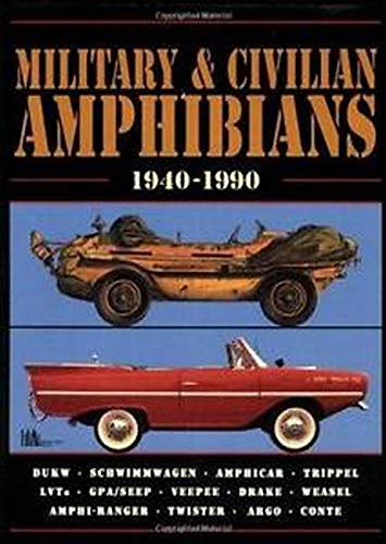 Military & Civilian Amphibians, 1940-1990 (Military Portfolio): Clarke, R. M.