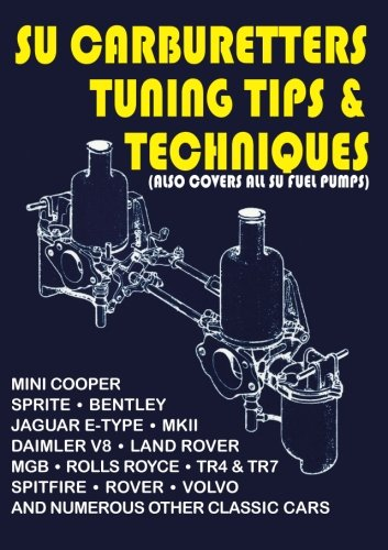 9781855202559: SU Carburetters Tuning Tips And Techniques: (Also Covers All SU Fuel Pumps) (Tips & Techniques S.)