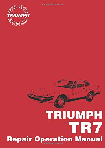 9781855202726: Triumph TR7 Repair Operation Manual