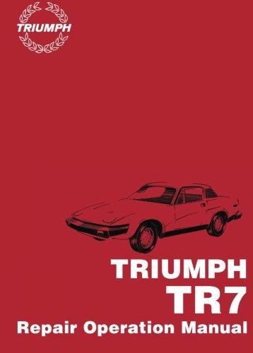 Triumph TR7 Official Repair Operation Manual: Part No. Akm 3079b (Paperback): Brooklands Books Ltd