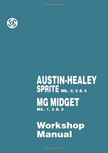 9781855202818: Austin-Healey Sprite Mk 2, 3 & 4 MG Midget Mk 1, 2 & 3 Workshop Manual (Official Workshop Manuals)