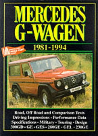9781855203082: Mercedes G-Wagon 1981-94 (Brooklands Books Road Tests Series)