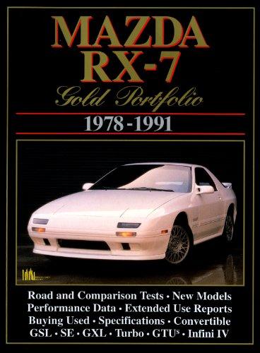 Mazda RX-7 1978-1991- Gold Portfolio, Brooklands Books: Clarke, R. M.
