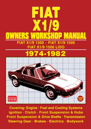 Fiat and X1/9 1974-82 Owner's Workshop Manual: Brooklands Books Ltd.