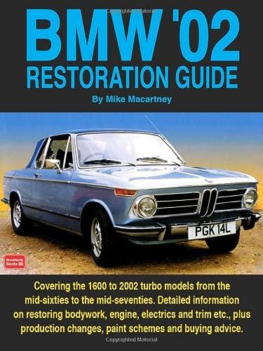 BMW '02 Restoration Guide (Restoration guides): Mike Macartney