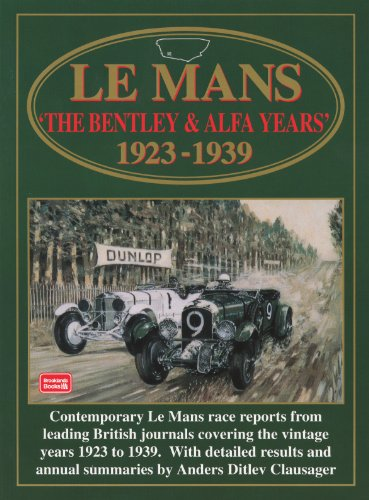 Le Mans 'The Bentley & Alfa Years' 1923-39 (Racing Series): Clarke, R.M.
