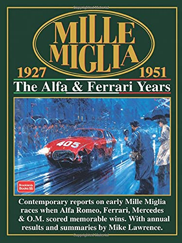 Mille Miglia 1927-1951: The Alfa and Ferrari: Clarke, R.M.